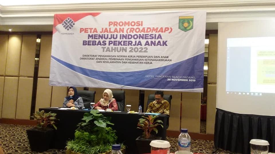 Promosi Peta Jalan (RoadMap) menuju indonesia bebas pekerja Anak Tahun 2022